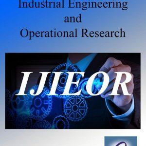 مجله علمی پژوهشی مهندسی صنایع و تحقیق در عملیات-International journal of industrial engineering and operational research (IJIEOR)